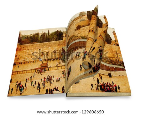 An opened old book with curl a picture Western Wall,Temple Mount, Jerusalem, Israel. Photo in old color image style on white background - stock photo
