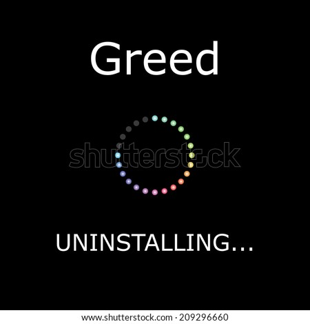 An UNINSTALLING Illustration with Black Background - Greed - stock photo