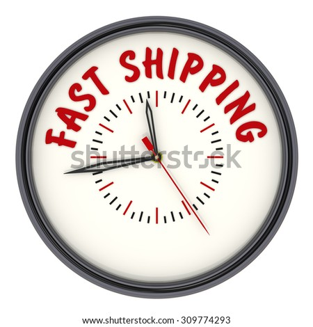 "Analog Clock with the words ""FAST SHIPPING"". Isolated"
