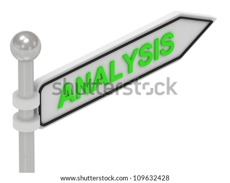 ANALYSIS arrow sign with letters on isolated white background
