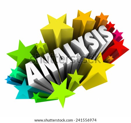 Analysis word in 3d colorful stars to illustrate meaning derived from data or information by an expert or professional in the field or subject matter helping put things in context or perspective
