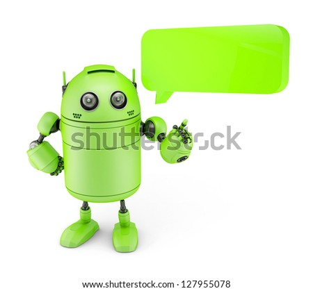 Android with dialogue bubble. Isolated on white - stock photo