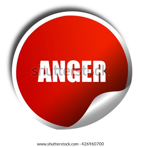 anger, 3D rendering, a red shiny sticker - stock photo