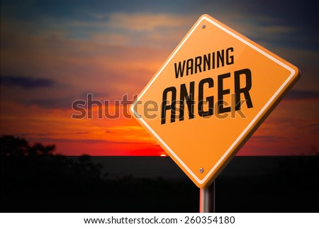 Anger on Warning Road Sign on Sunset Sky Background. - stock photo