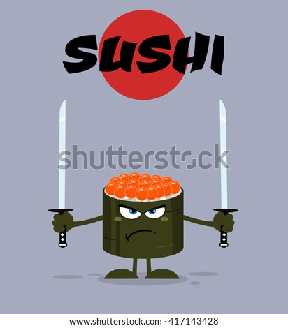 Angry Sushi Roll Cartoon Mascot Character Ready To Fight With Two Katana Swords. Raster Illustration Flat Style Poster With Background - stock photo