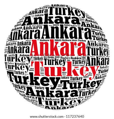 Ankara capital city of Turkey info-text graphics and arrangement concept on white background (word cloud) - stock photo