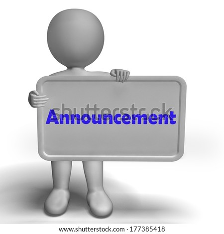 Announcement Sign Showing Message Notice Or Report - stock photo