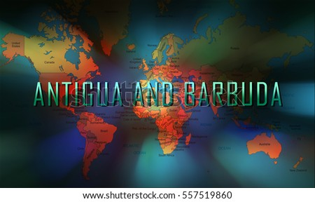 Antigua and Barbuda word on bokeh background and world map.
