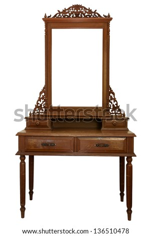 Antique Dressing Table with wood frame Mirror isolated on white background - stock photo