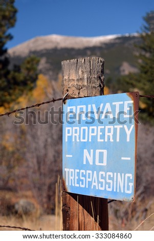Antique Faded Blue Private Property No Trespassing Sign