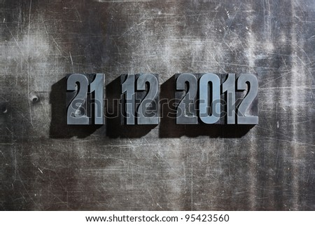 antique metal letter-press type: Doomsday 21. December 2012