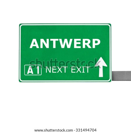 ANTWERP road sign isolated on white