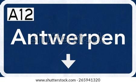 Antwerpen Belgium Highway Road Sign - stock photo