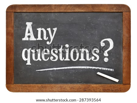 any question