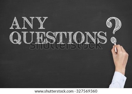 Any Questions Concept on Chalkboard - stock photo