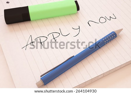 Apply now - handwritten text in a notebook on a desk - 3d render illustration. - stock photo