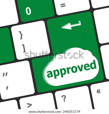 Approved word on a button keyboard, business concept - stock photo