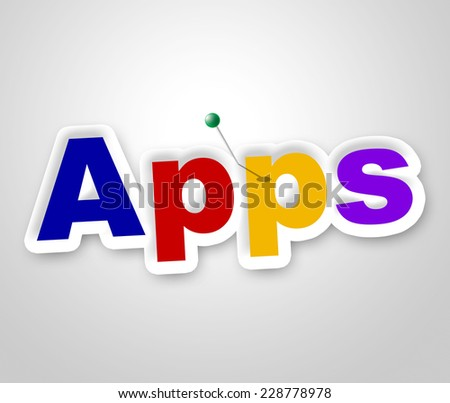 Apps Sign Meaning Application Software And Programming