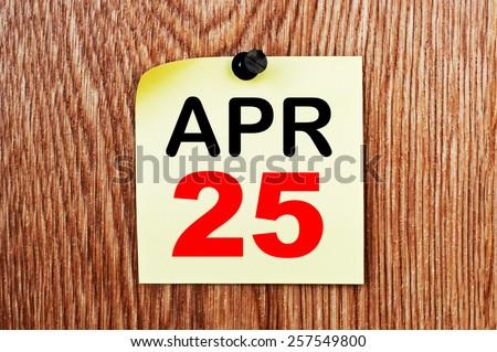 April 25 Calendar. Part of a set - stock photo
