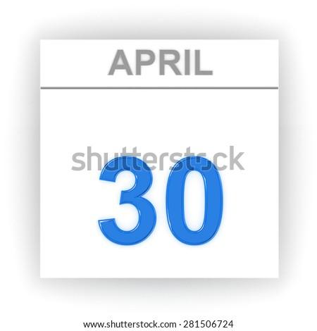 April 30. Day on the calendar. 3d - stock photo