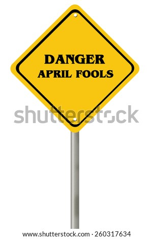 April fool road sign isolated on white - stock photo