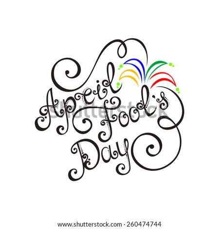 April Fool's Day Inscription, Holiday Symbol. Hand Drawn Lettering. Ornate Vintage Lettering - stock photo