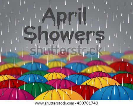 April Showers Indicating Rain Rained And Parasols - stock photo
