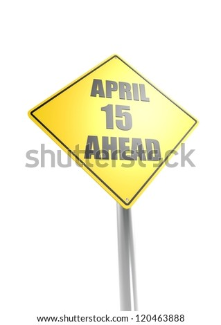 April 15th Ahead