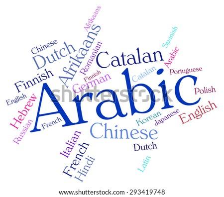 Arabic Language Indicating Vocabulary Arabia And Languages - stock photo