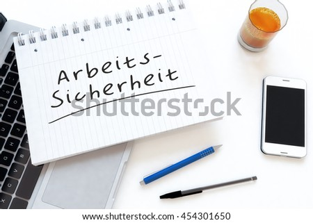 Arbeitssicherheit - german word for work safety - handwritten text in a notebook on a desk - 3d render illustration. - stock photo