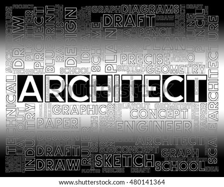 Architect Words Showing Desigher Occupation And Job