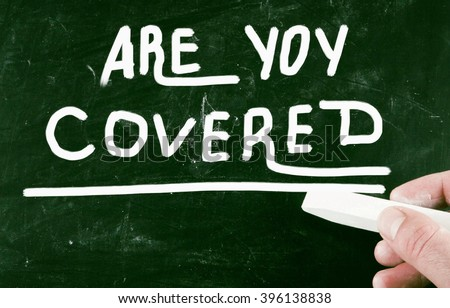 are you covered - stock photo