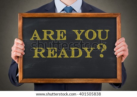 Are You Ready on Chalkboard - stock photo