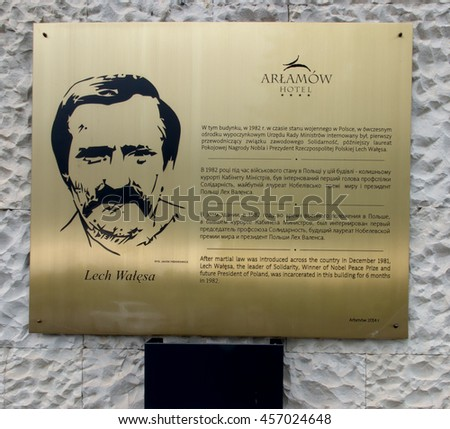 Arlamow, Poland - July 18, 2016: Table commemorating the internment of the building  in 1982, Lech Walesa president of the trade union SOLIDARITY, the  Nobel Peace Prize laureate and President Polish - stock photo