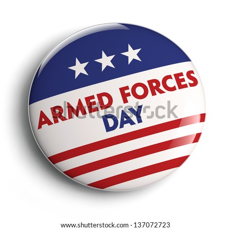 Armed Forces Day button badge. Clipping path included for easy selection.