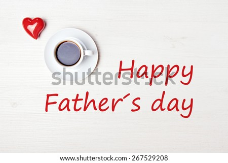 aromatic coffee on wood table with red heart - happy fathers day - stock photo