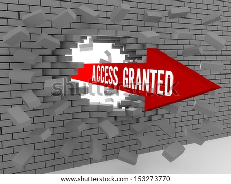 Arrow with words Access Granted breaking brick wall. Concept 3D illustration. - stock photo