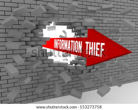 Arrow with words Information Thief breaking brick wall. Concept 3D illustration. - stock photo