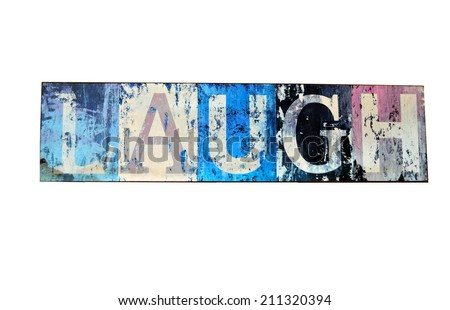 Artistic Laugh Sign isolated with white background - stock photo