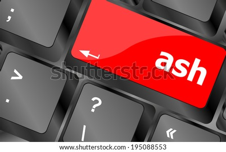 ash word on keyboard key, notebook computer, keyboard button