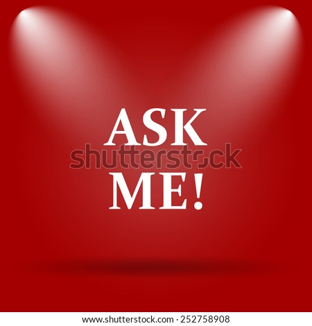 Ask me icon. Flat icon on red background.  - stock photo