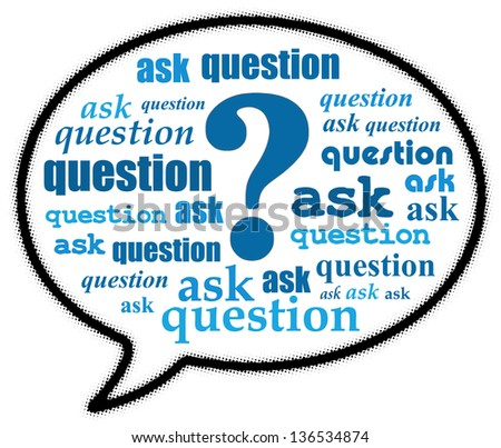 Ask question in speech bubble - stock photo
