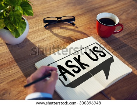 Ask us Contact Information Assistance Advice Concept - stock photo