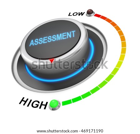 assessment button position. Concept image for illustration of assessment in the highest position , 3d rendering
