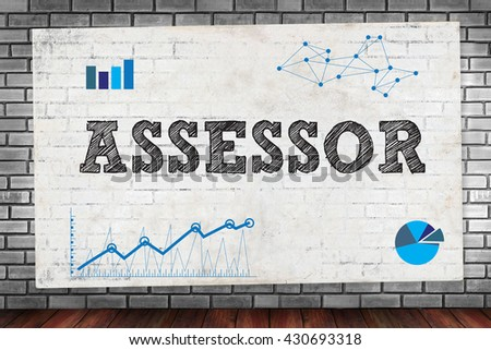 ASSESSOR on brick wall and poster concept - stock photo