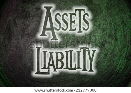 Assets Liability Concept text - stock photo