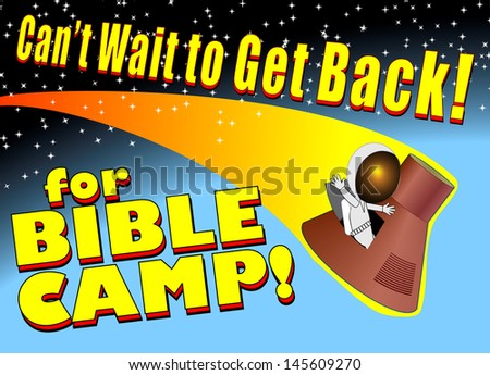 Astronaut in Space Promotion for Bible Camp