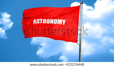 astronomy, 3D rendering, a red waving flag - stock photo