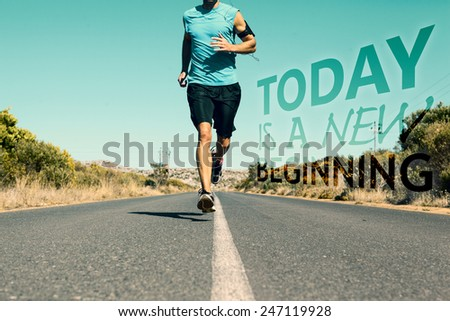 Athletic man jogging on open road against today is a new beginning - stock photo