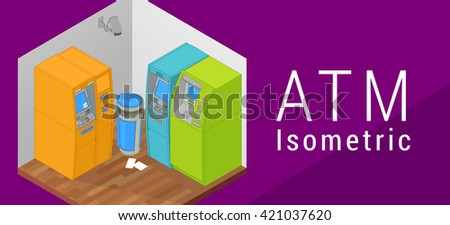 ATM isometric flat 3d illustration. Indoor ATM machine. Flat style illustration. ATM secured by security camera. Auto teller machine. Flat illustration  - stock photo